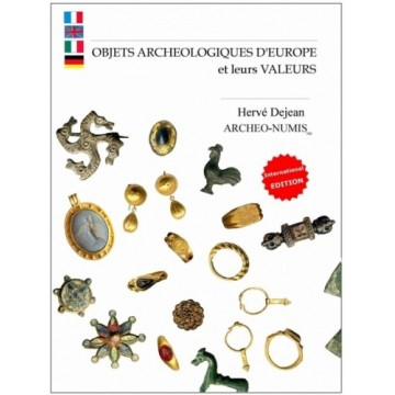 Objets archeologiques d'Europe et leur valeurs