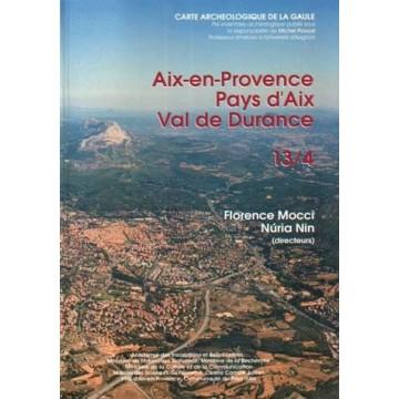 13/4. Aix-en-Provence, Pays d'Aix, Val de Durance